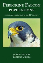 Peregrine Falcon populations - status and perspectives in the 21st century